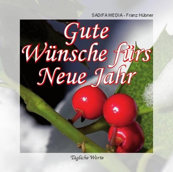 Art. 578 - Gute Wünsche fürs Neue Jahr - Tägliche Worte - SADIFA ...